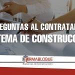 5 preguntas que hacer al contratar un sistema de construcción para FB