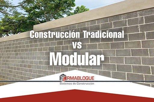 Construcción tradicional vs modular